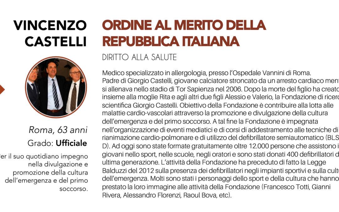 Vincenzo Castelli Ufficiale dell'Ordine al Merito della Repubblica Italiana
